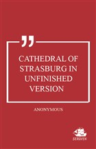 Cathedral of Strasburg in Unfinished Version