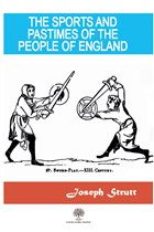 The Sports And Pastimes Of The People Of England