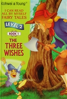 The Three Wishes (Level 2 - Book 1)