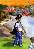Dave the Cop +CD (Sounds Great Readers-3)