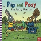 Pip and Posy: The Scary Monster