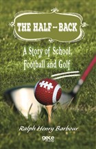 The Half-Back: A Story of School, Football and Golf