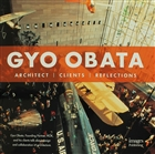 Gyo Obata : Architect - Clients - Reflections