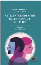 "From Partition To Inclusion ""Citizen"" Gendership In Sustainable Politics"