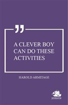 A Clever Boy Can do These Activities
