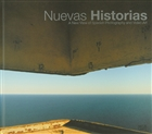 Nuevas Historias: A New View of Spanish Photography and Video Art