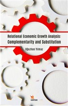 Relational Economic Growth Analysis: Complementarity and Substitution