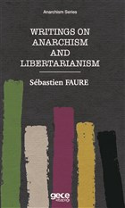 Writings on Anarchism and Libertarianism