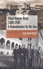 Floyd Henson Black 1888 - 1983 A Remembrance By His Son