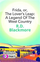 Frida Or The Lover's Leap: A Legend Of The West Country - İngilizce Hikayeler B1 Stage 3
