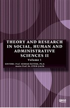 Theory and Research in Social, Human and Administrative Sciences 2 Volume 1