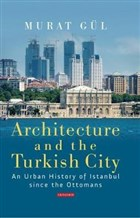Architecture and Turkish City