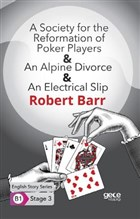 A Society for the Reformation of Poker Players - An Alpine Divorce - An Electrical Slip - İngilizce Hikayeler B1 Stage 3