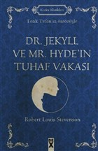 Dr. Jekyll ve Mr. Hyde'in Tuhaf Vakası