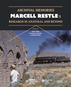 Archival Memories: Marcell Restle's Research in Anatolia and Beyond