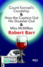 Count Konrad's Courtship - How the Captain Got His Steamer Out - Miss McMillan - İngilizce Hikayeler B2 Stage 4