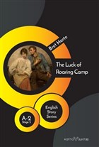 The Luck of Roaring Camp - English Story Series