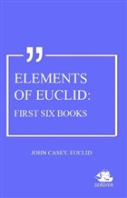 Elements Of Euclid: First Six Books