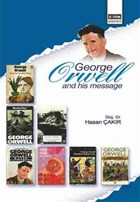 George Orwell and His Message