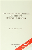 The Russian, British, Chinese and Ottoman Rivalry in Turkestan