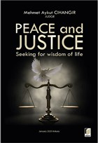 Peace and Justice: Seeking for Wisdom of Life